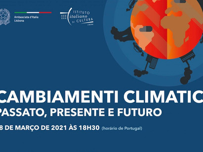 """""""CAMBIAMENTI CLIMATICI. PASSATO, PRESENTE E FUTURO"""": IL WEBINAR ORGANIZZATO DALL'AMBASCIATA D'ITALIA"""