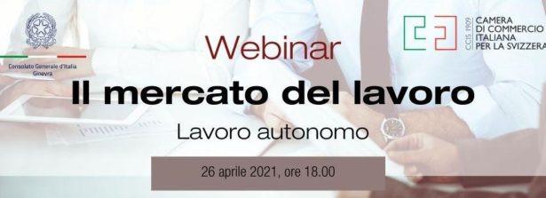 """Ciclo """"Mercato del lavoro in Svizzera"""": il lavoro autonomo al centro del secondo incontro informativo online (26 aprile)"""