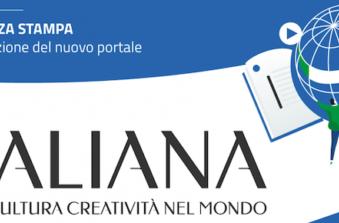 """Lancio del portale """"italiana. lingua cultura creatività nel mondo"""" (italiana.esteri.it)"""