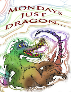 Dragon Monday.jpg