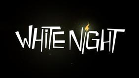 White Night - Launch Trailer
