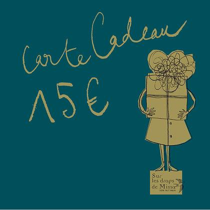 Carte cadeau Madame 15 euros