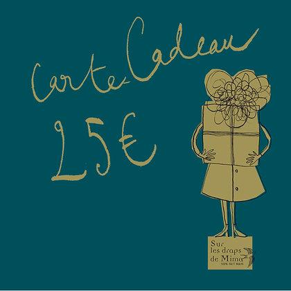 Carte cadeau Madame 25 euros