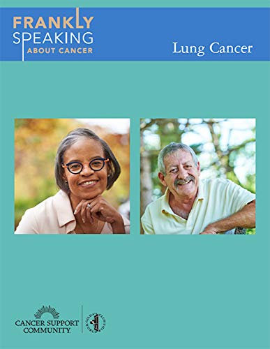 Frankly Speaking About Cancer: Lung Cancer