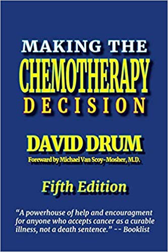 Making the Chemotherapy Decision: Fifth Edition