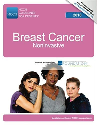 NCCN Guidelines for Patients: Breast Cancer - Noninvasive, 2018