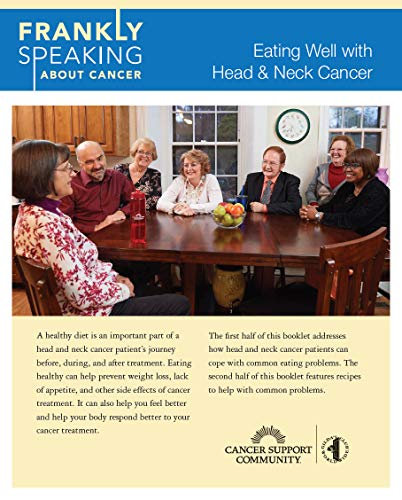 Frankly Speaking About Cancer: Eating Well with Head & Neck Cancer