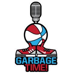 Garbage Time!