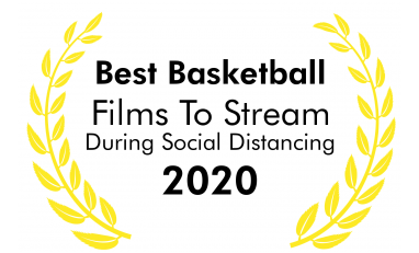 The Best Basketball Films To Stream, When There's No Basketball.