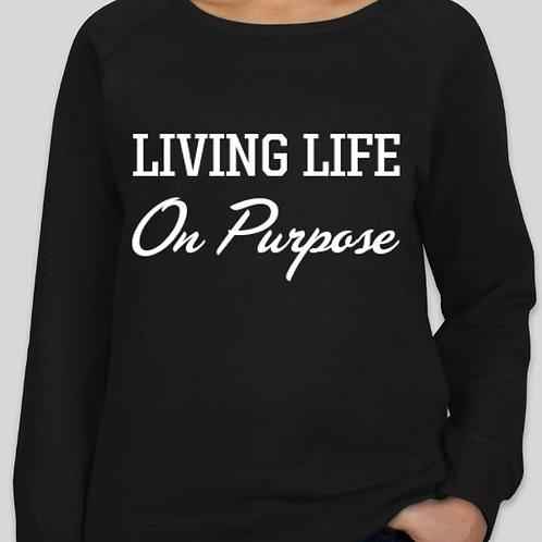 On Purpose Crew Sweatshirt