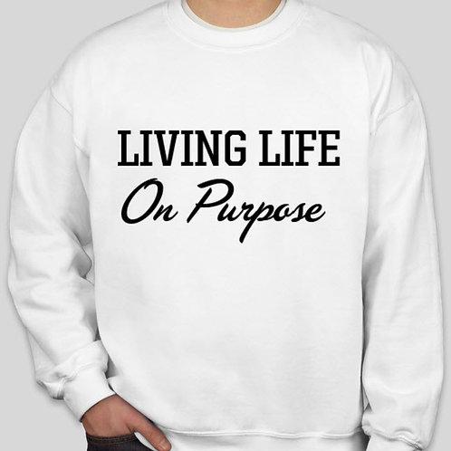 On Purpose Sweatshirt