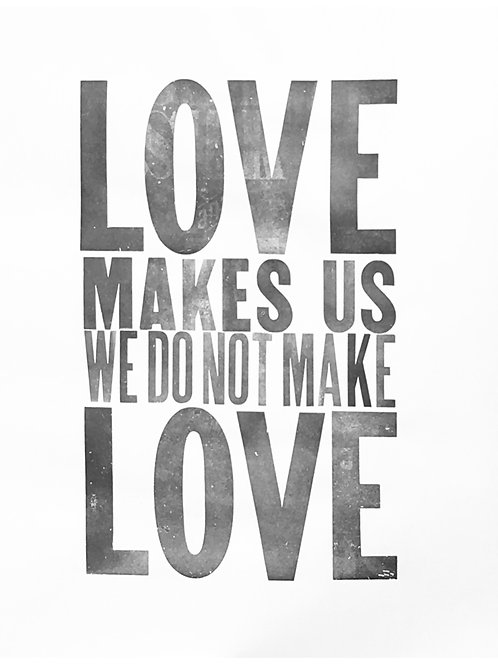 Love Makes Us