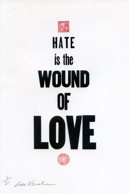 Hate is the Wound of Love