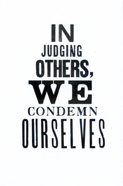 In judging others