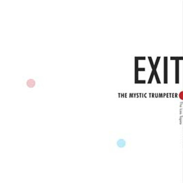 EXIT - The Mystic Trumpeteer