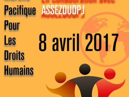 Marche Pacifique Pour Les Droits Humains 8 avril 2017