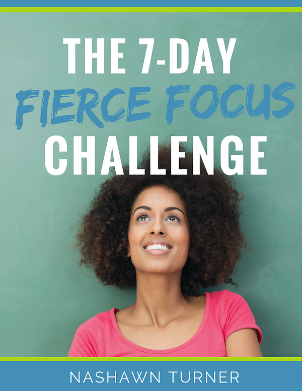 4 The 7-Day Fierce Focus Challenge - Fla