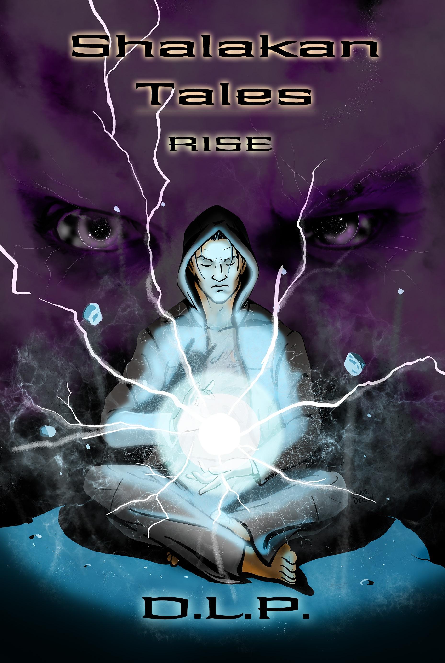 Shalakan Tales: Rise