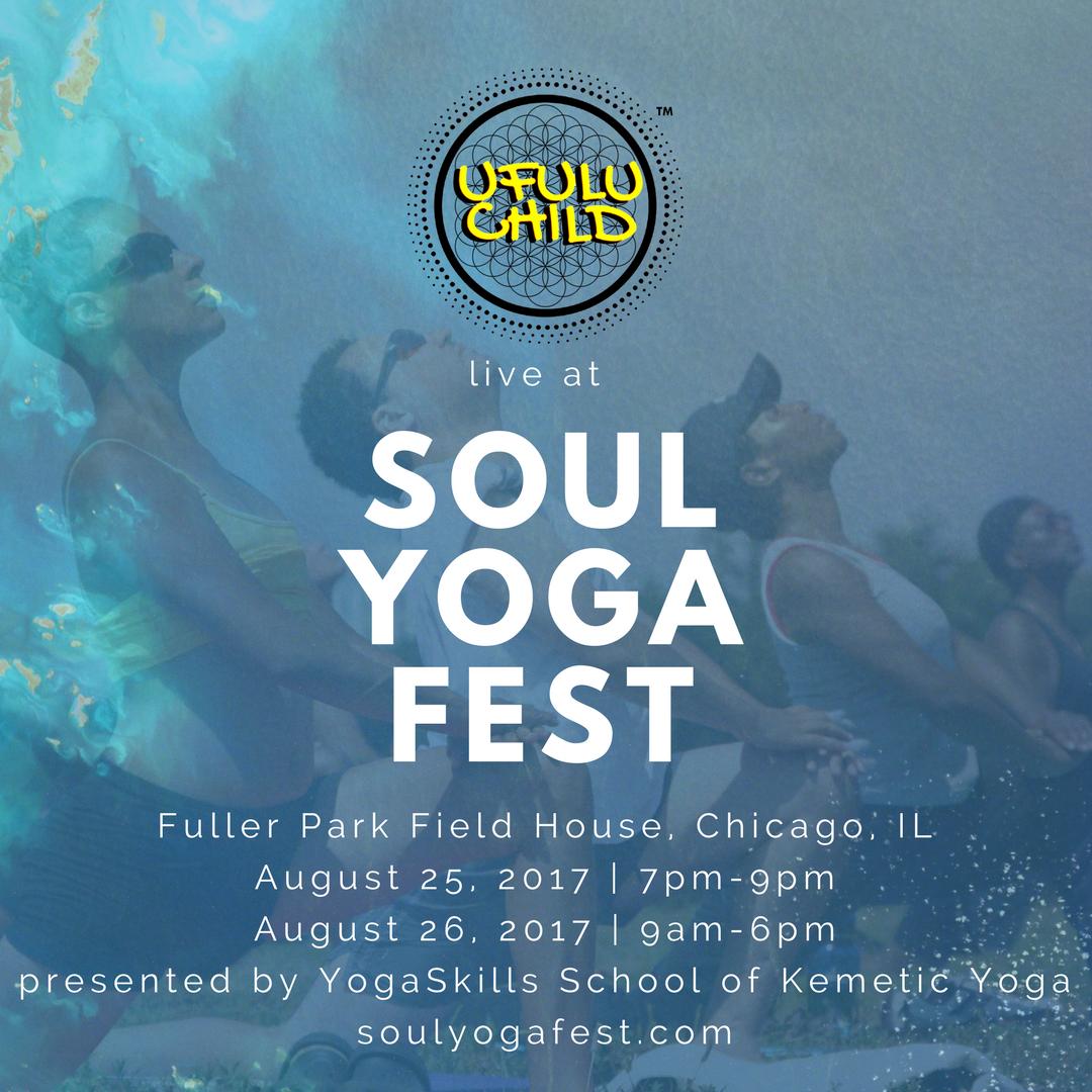 Ufulu Child at Soul Yoga Fest Chi