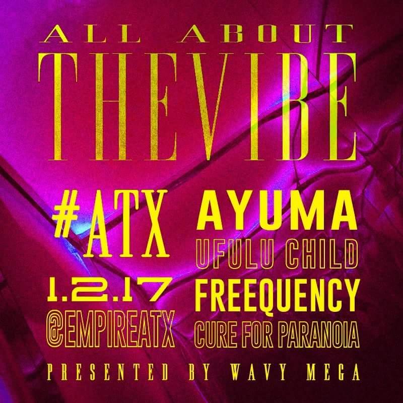 All About the Vibe ATX Ayuma Ufulu