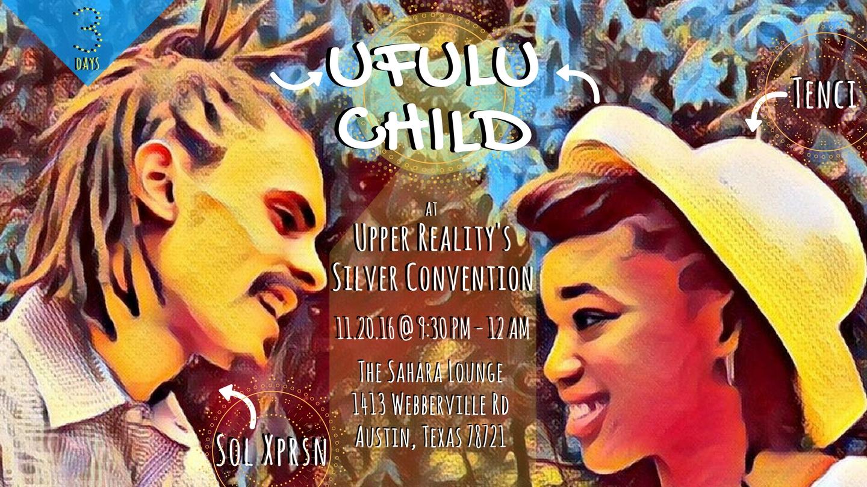 Upper Reality Ufulu Child Sahara Lou
