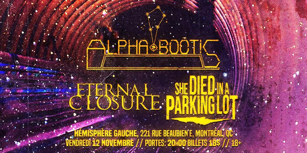 The Boötis Strikes Back - Alpha Boötis, Eternal Closure & She Died In A Parking Lot