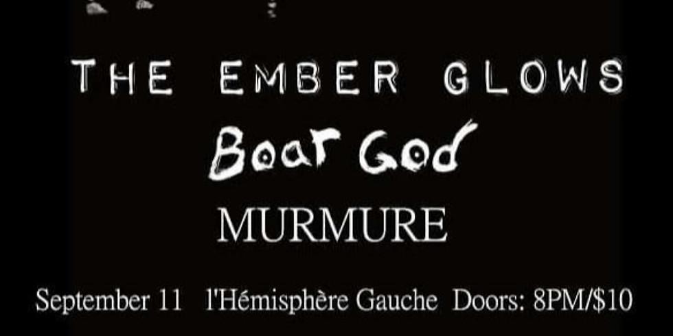 The Ember Glows /Boar God / Murmure