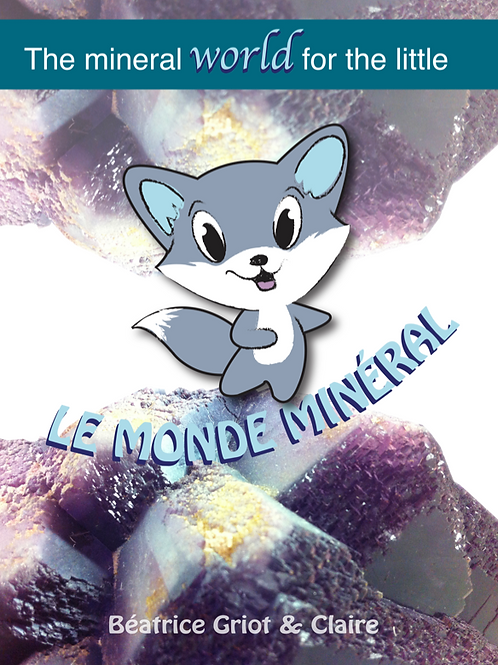 E-book - Mineral World for childrens - Traduit en Anglais