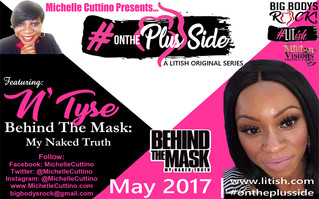 On The Plus Side: N'Tyse Takes Us Behind The Mask