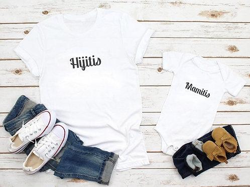 """Pack camisetas o Body  """"Hijitis y Mamitis"""""""