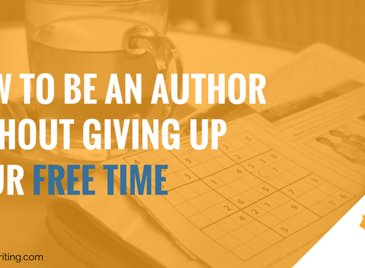 How to Be an Author Without Giving Up Your Free Time