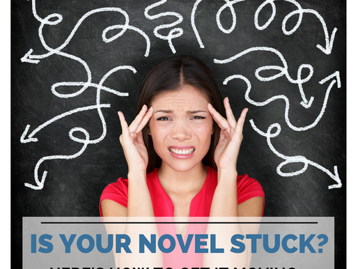 Is Your Novel Stuck? Here's How to Get It Moving.