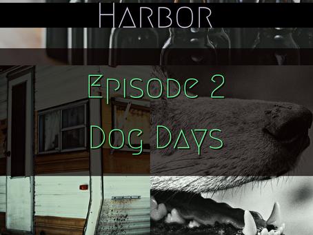 Episode 2: Dog Days