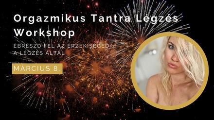 Orgazmikus Tantra Légzés Workshop
