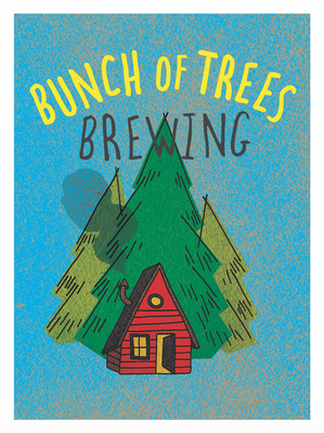 Bunch of Trees Brewing beer label 2021