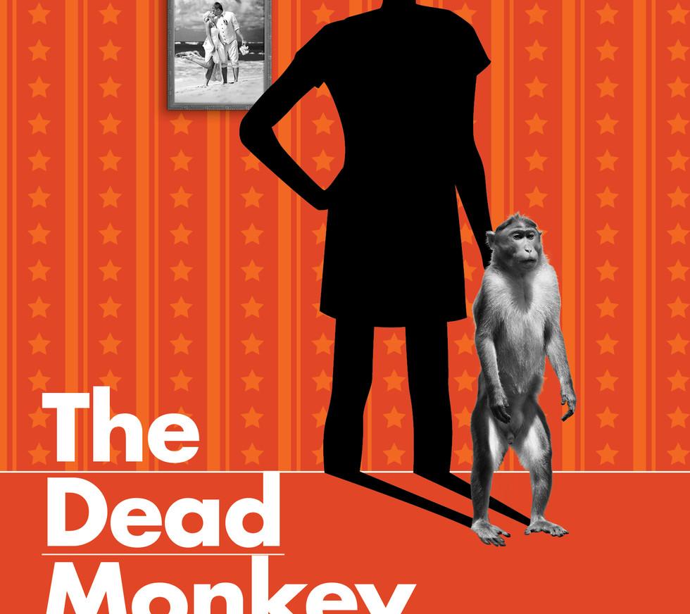 THE DEAD MONKEY by Nick Darke.
