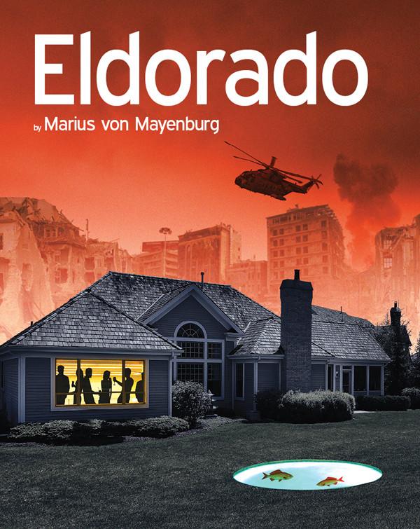 ELDORADO by Marius von Mayenburg
