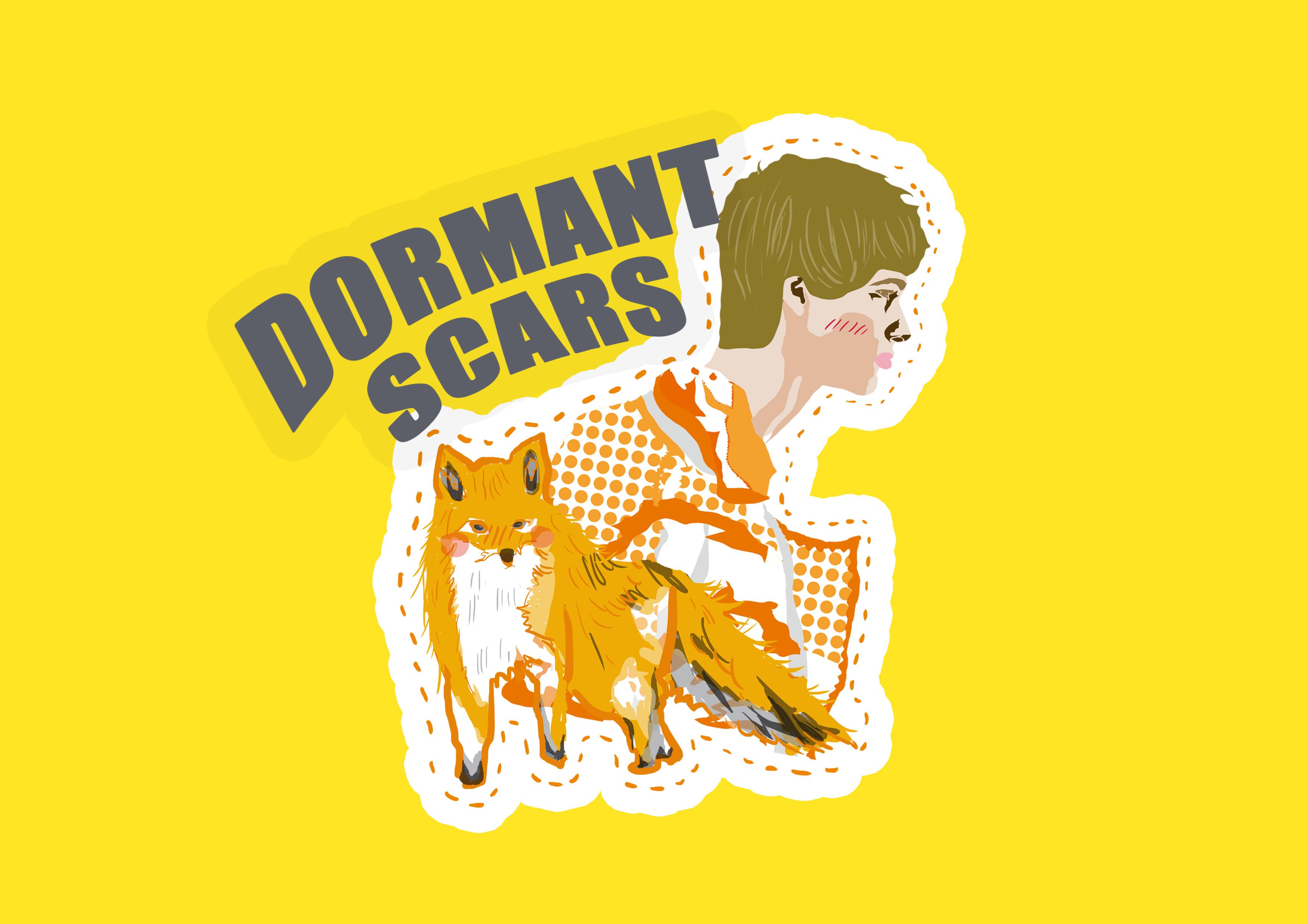 DORMANT SCARS