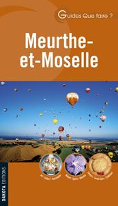 Que faire Meurthe-et-Moselle