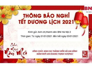 Văn phòng BNI Hà Nội thông báo lịch nghỉ Tết Dương lịch 2021