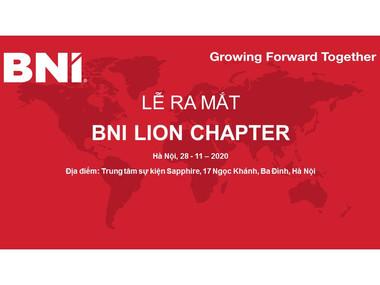 THÔNG BÁO LỄ RA MẮT BNI LION CHAPTER – BNI VÙNG HÀ NỘI 2