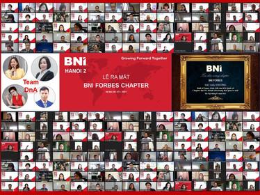 LỄ RA MẮT BNI FORBES - CHAPTER THỨ 23 THUỘC VÙNG BNI HÀ NỘI 2  - 08/07/2021
