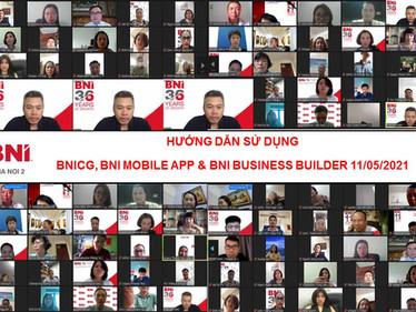 Chương trình Hướng dẫn sử dụng BNICG, BNI Business Builder, BNI Mobile App ngày 11.05.2021.
