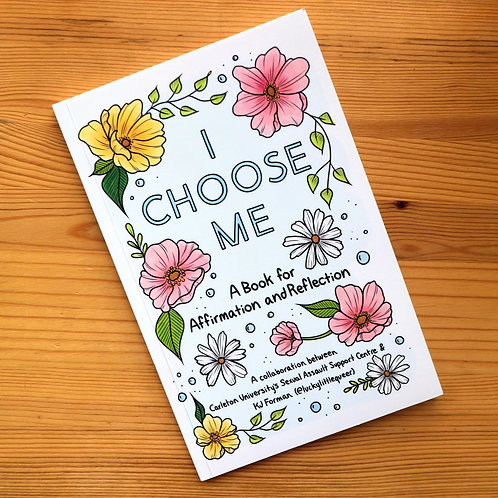 I Choose Me: A Book for Affirmation and Reflection