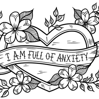 I am Full of Anxiety, Lucky Little Queer mental health affirmation awareness art