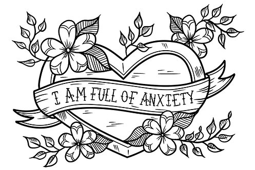 Print-at-Home Colouring Sheet - I am Full of Anxiety