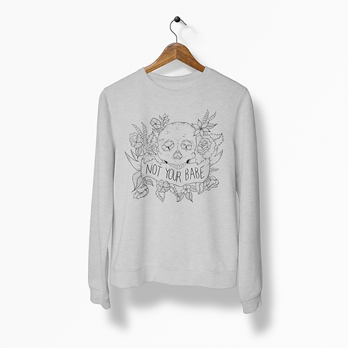 Not Your Babe Heather Grey Crew Neck
