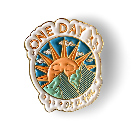 One Day at a Time Enamel Pin