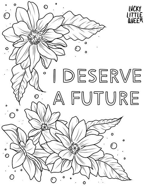 Print-at-Home Colouring Sheet - I Deserve a Future