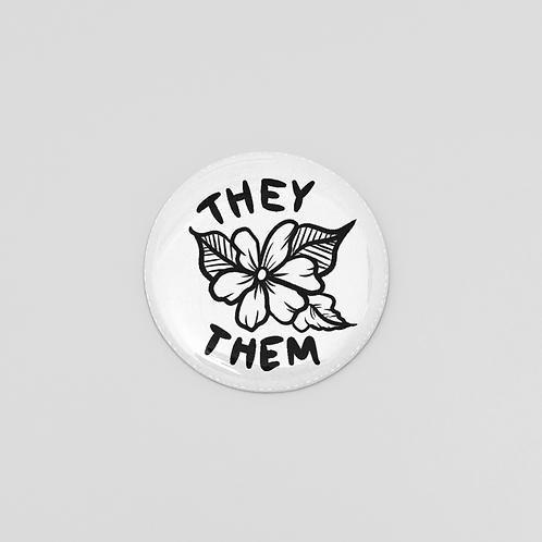 They/Them Pronoun Pin